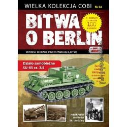 Bitva o Berlín n.24 SU-85 cz. 3/4